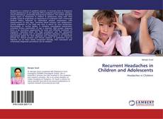 Bookcover of Recurrent Headaches in Children and Adolescents