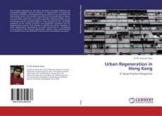 Bookcover of Urban Regeneration in Hong Kong