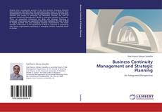Copertina di Business Continuity Management and Strategic Planning