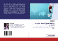 Bookcover of Diabetes and Hypertension in Delhi