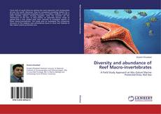 Bookcover of Diversity and abundance of Reef Macro-invertebrates