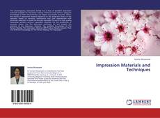 Bookcover of Impression Materials and Techniques