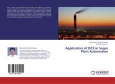 Borítókép a  Application of DCS in Sugar Plant Automation - hoz