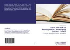 Capa do livro de Rural And Urban Development: Immerging Growth Trends