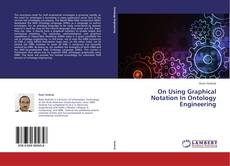 Bookcover of On Using Graphical Notation In Ontology Engineering