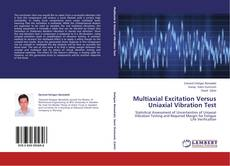 Couverture de Multiaxial Excitation Versus Uniaxial Vibration Test