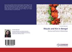Couverture de Rituals and Kin in Bengal