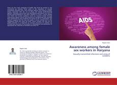 Bookcover of Awareness among female sex workers in Haryana