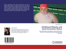 Childhood Obesity and Socio-Economic Status kitap kapağı