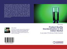 Bookcover of Product Quality Standardization in the Indian Market