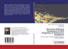 Bookcover of Quantum Chemical Perspective of NLO Properties of Ruthenium Complexes