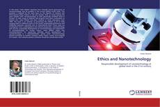 Bookcover of Ethics and Nanotechnology