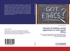 Buchcover von Genesis of tedious social oppression in new South Africa