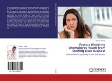 Bookcover of Factors Hindering Unemployed Youth from Starting Own Business