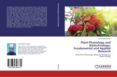 Borítókép a  Plant Physiology and Biotechnology: Fundamental and Applied Research - hoz
