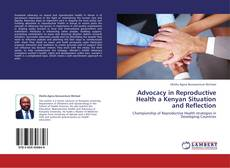 Обложка Advocacy in Reproductive Health a Kenyan Situation and Reflection