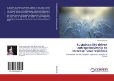 Buchcover von Sustainability-driven entrepreneurship to increase rural resilience