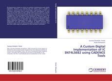 A Custom Digital Implementation of IC SN74LS682 using CADENCE Tools的封面