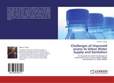Copertina di Challenges of Improved access to Urban Water Supply and Sanitation