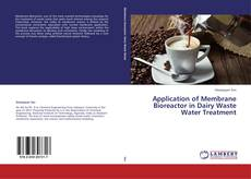 Couverture de Application of Membrane Bioreactor in Dairy Waste Water Treatment