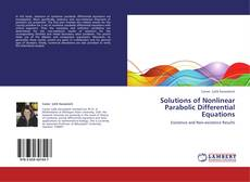 Bookcover of Solutions of Nonlinear Parabolic Differential Equations