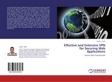 Copertina di Effective and Extensive VPN for Securing Web Applications