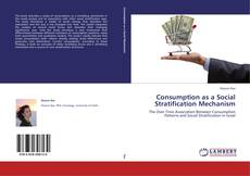 Capa do livro de Consumption as a Social Stratification Mechanism