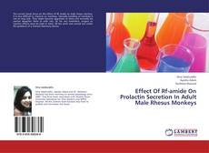 Bookcover of Effect Of Rf-amide On Prolactin Secretion In Adult Male Rhesus Monkeys