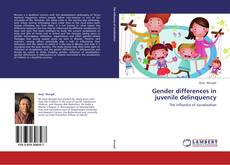 Gender differences in juvenile delinquency kitap kapağı
