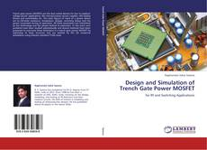 Couverture de Design and Simulation of Trench Gate Power MOSFET