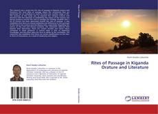 Bookcover of Rites of Passage in Kiganda Orature and Literature