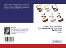 Buchcover von Once I was Ordinary: Confession in the Poems of Sylvia Plath