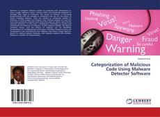Capa do livro de Categorization of Malicious Code Using Malware Detector Software