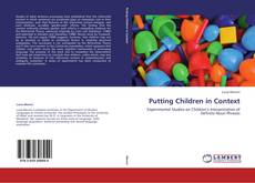 Bookcover of Putting Children in Context