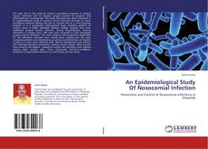 Обложка An Epidemiological Study Of Nosocomial Infection