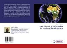 Bookcover of Rule of Law as Instrument for National Development