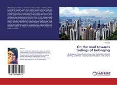 On the road towards feelings of belonging kitap kapağı