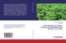 Couverture de Ethnobotany of Paderu Division of Visakhapatnam District, A.P., India