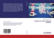 Bookcover of Careers in cross-cultural context