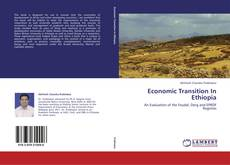 Bookcover of Economic Transition In Ethiopia