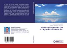 Copertina di Trends and Growth Rates on Agricultural Production