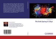 The Arab Spring in Libya kitap kapağı