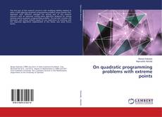Bookcover of On quadratic programming problems with extreme points