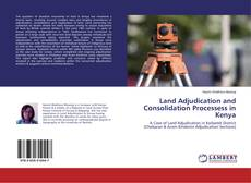 Bookcover of Land Adjudication and Consolidation Processess in Kenya