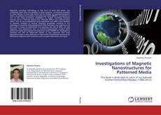 Couverture de Investigations of Magnetic Nanostructures for Patterned Media