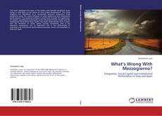 Bookcover of What's Wrong With Mezzogiorno?