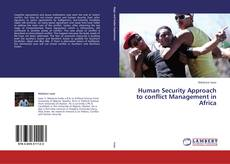 Human Security Approach to conflict Management in Africa的封面