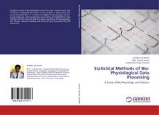 Bookcover of Statistical Methods of Bio-Physiological Data Processing