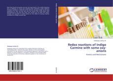 Buchcover von Redox reactions of Indigo Carmine with some oxy-anions