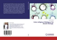 Copertina di Inter-religious Dialogue for Social Change